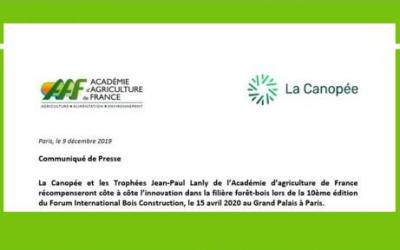La Canopée et les Trophées Jean-Paul Lanly de l'Académie d'agriculture de France récompenseront côte à côte l'innovation dans la filière forêt-bois